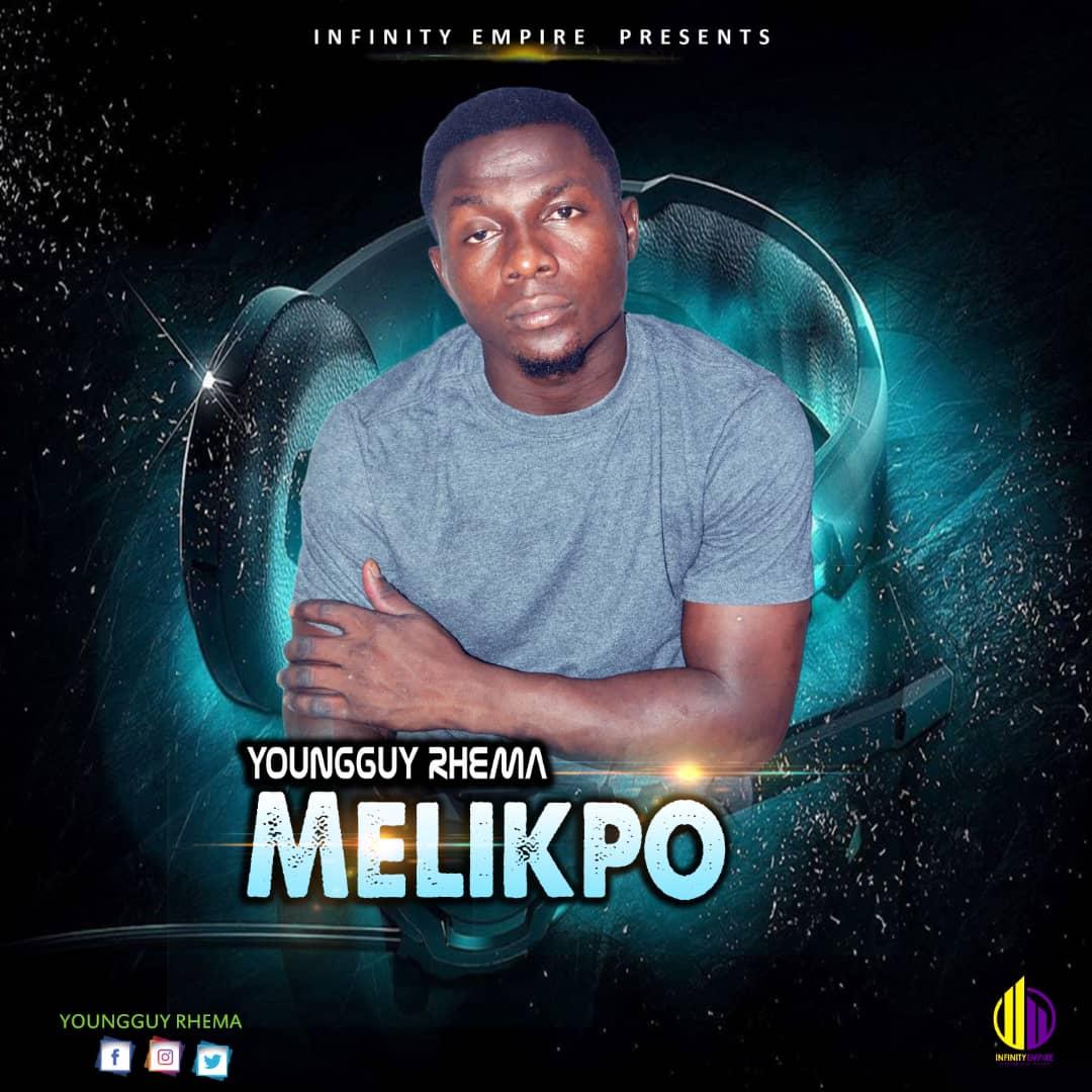 YoungGuy Rhema - Melikpo
